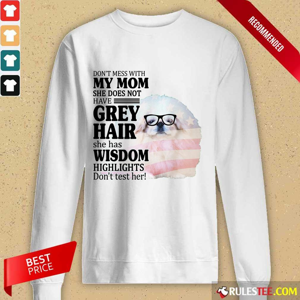 Happy Pekingese She Does Not Have Grey Hair American Flag Long-Sleeved