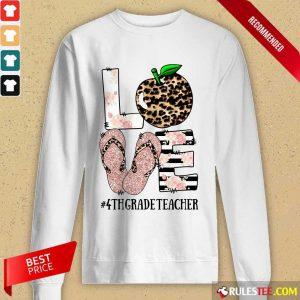 Love Apple 4th Grade Teacher Long-Sleeved