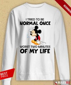 Mickey I Tried To Be Normal Once Long-Sleeved