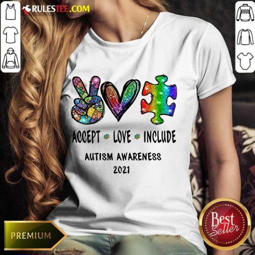 Nice Accept Love Include Autism Awareness 2021 Ladies Tee