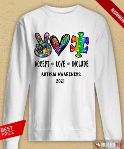 Nice Accept Love Include Autism Awareness 2021 Long-Sleeved