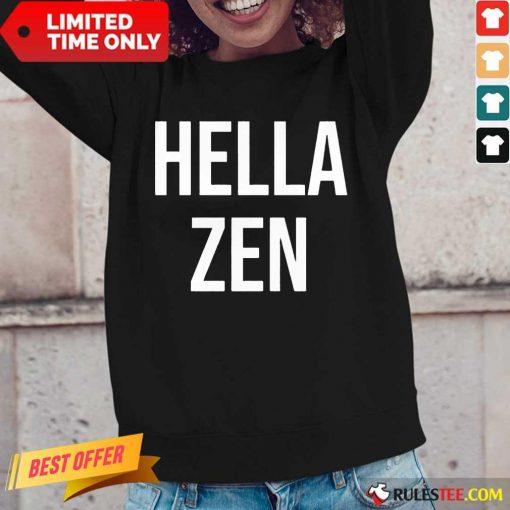 Nice Hella Zen Yoga Long-Sleeved