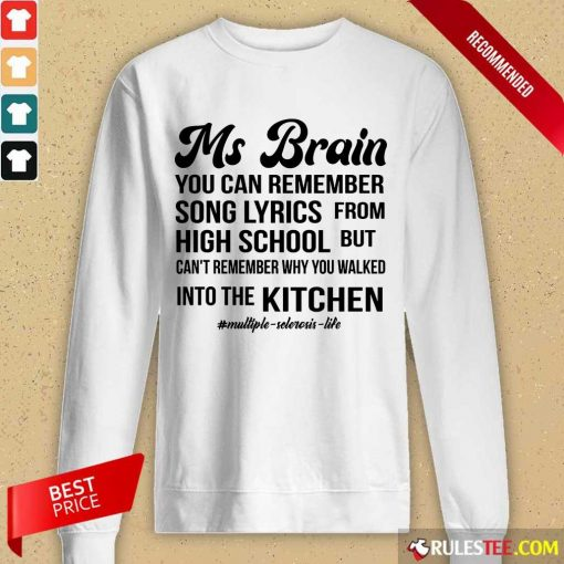 Nice Ms Brain You Can Remember Song Lyrics Long-Sleeved