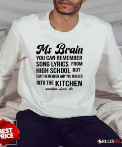 Nice Ms Brain You Can Remember Song Lyrics Sweater