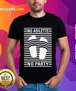 Original No Adilette No Party Shirt