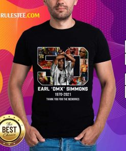 Perfect 50 Earl DMX Simmons 1970-2021 Thank You For The Memories Signature Shirt