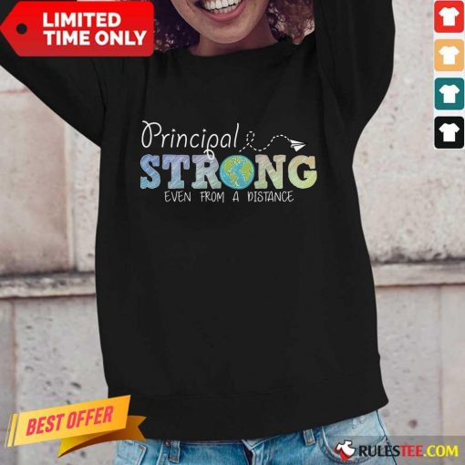 Perfect Earth Principal Strong Even From A Distance Long-Sleeved