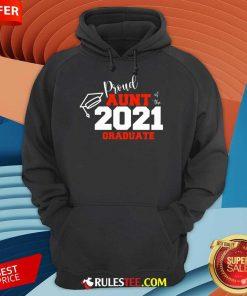Premium Proud Aunt Of The 2021 Graduate Hoodie