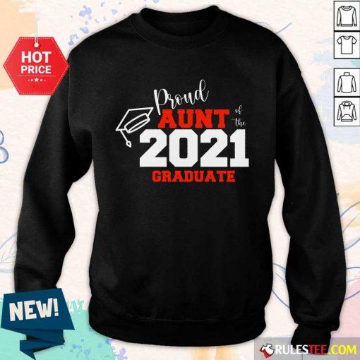 Premium Proud Aunt Of The 2021 Graduate Sweater