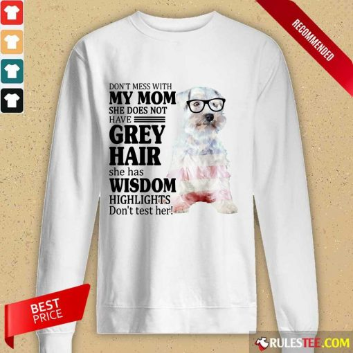 Premium Schnauzer She Does Not Have Grey Hair American Flag Long-Sleeved