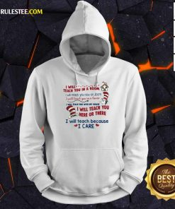 Pretty I Will Teach You Here Or There Hoodie