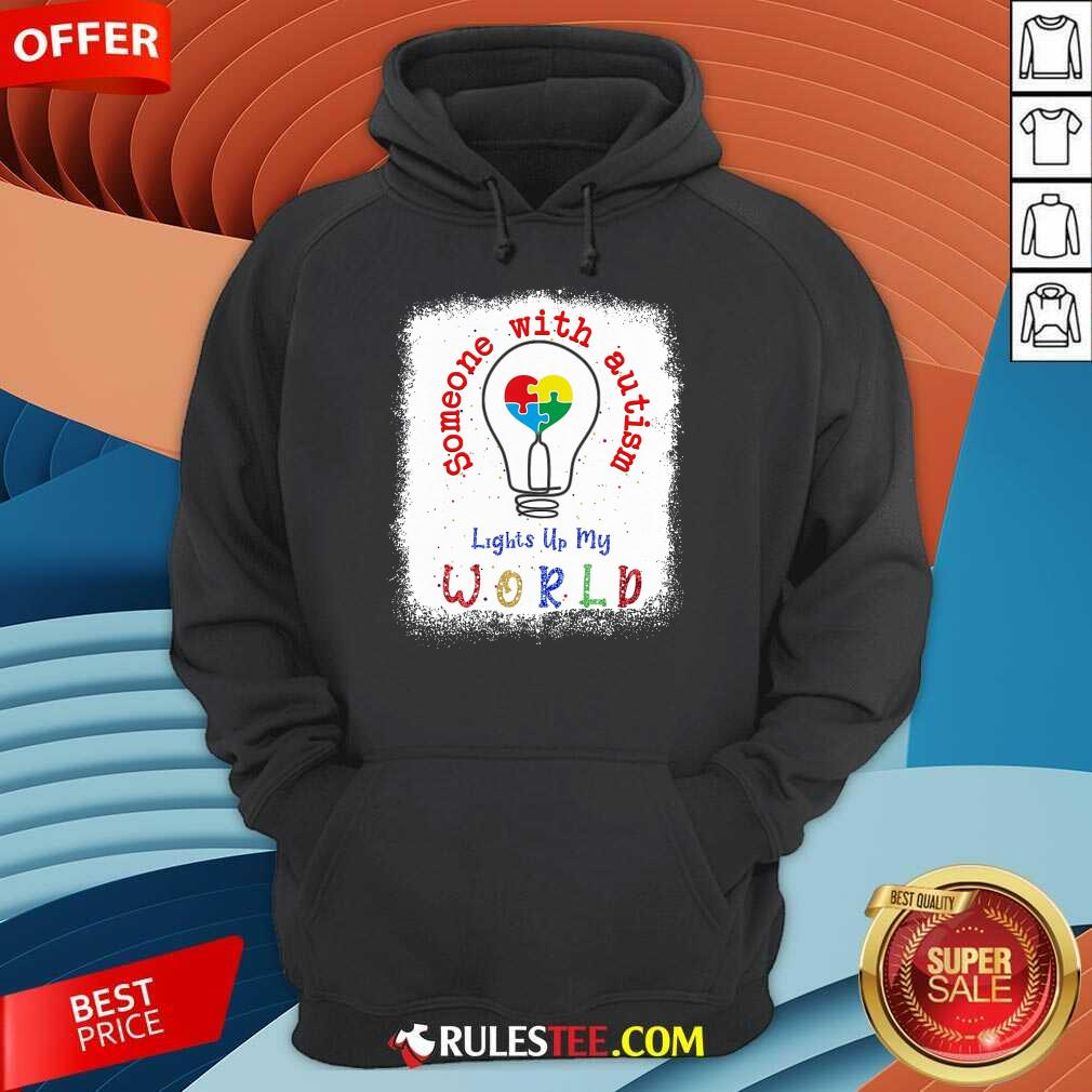 Pretty Lights Up My World Someone With Autism Awareness Hoodie
