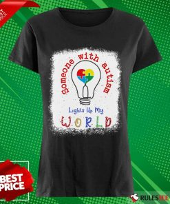 Pretty Lights Up My World Someone With Autism Awareness Ladies Tee