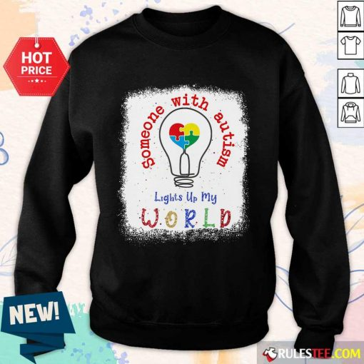 Pretty Lights Up My World Someone With Autism Awareness Sweater