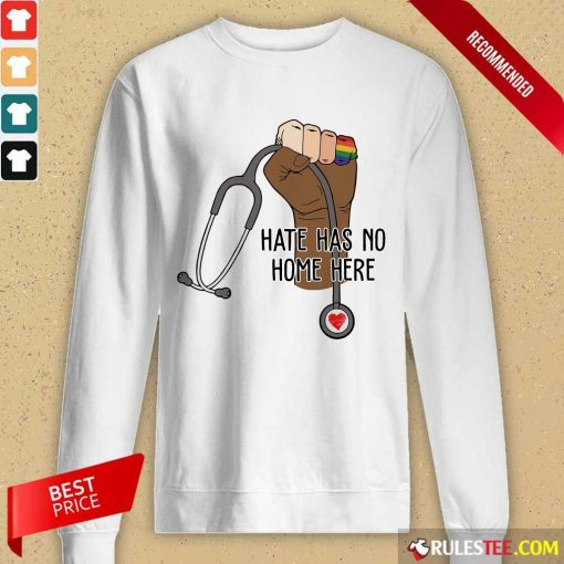 Top Hate Has No Home Here Long-Sleeved