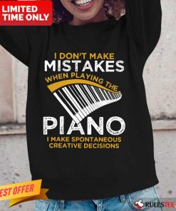 Top I Don't Make Mistakes When Playing The Piano Long-Sleeved