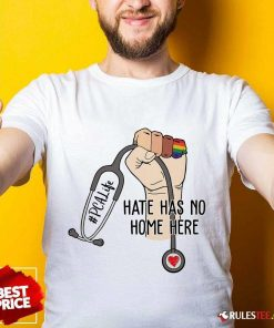 Top PCA Life Hate Has No Home Here Shirt