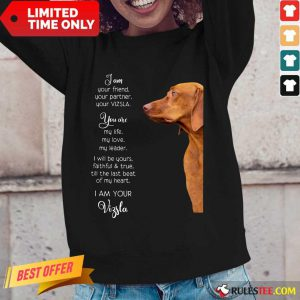 Top Vizsla Im Your Friend For Vizsla Lover Long-Sleeved