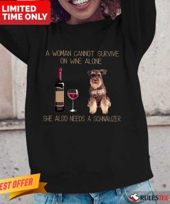 Wine Alone Needs A Schnauzer Long-Sleeved