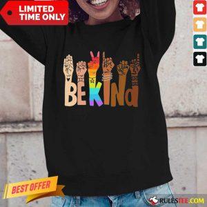Be Kind Skin Color LGBT Long-Sleeved