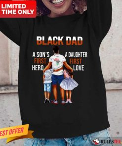Black Dad A Son First Hero A Daughter First Love Long-Sleeved