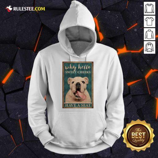 Bulldog Why Hello Poster Hoodie