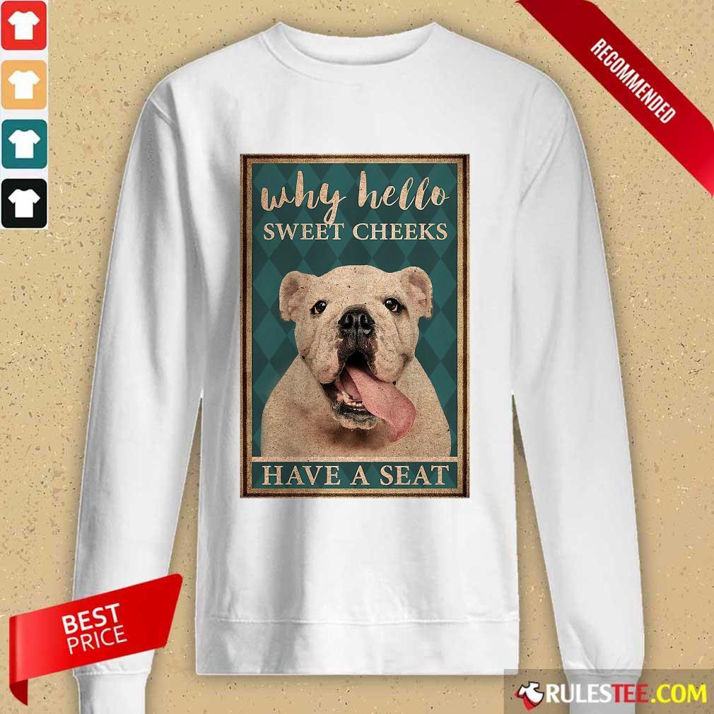 Bulldog Why Hello Poster Long-Sleeved