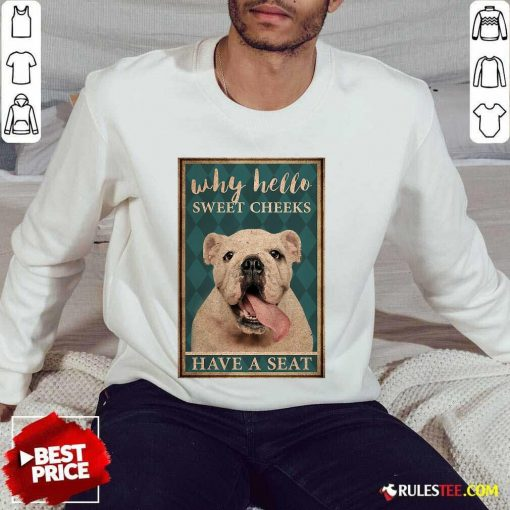 Bulldog Why Hello Poster Sweater