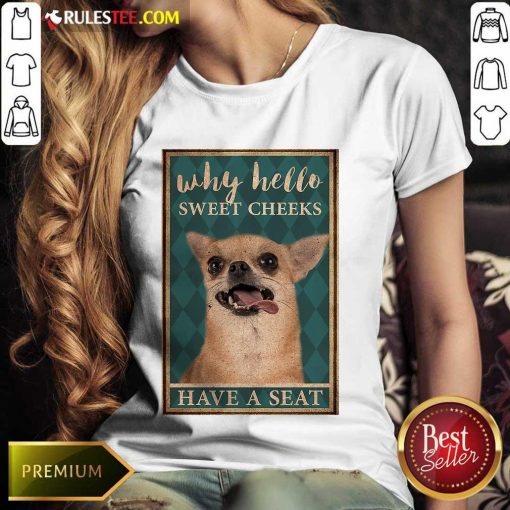 Chihuahua Why Hello Poster Ladies Tee