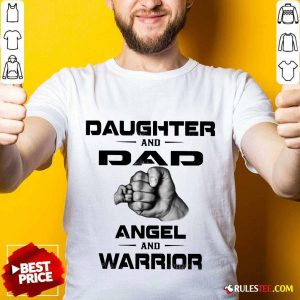 Daughter And Dad Angel And Warrior Shirt