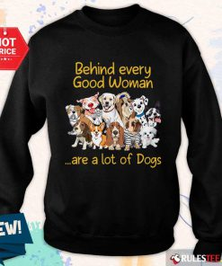 Dog Behind Every Good Woman Sweater