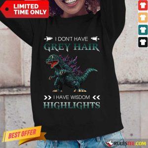 Godzilla Grey Hair Highlights Long-Sleeved