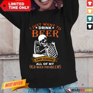 I Just Want To Drink Beer Skeleton Long-Sleeved
