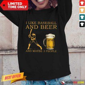 I Like Baseball And Beer Long-Sleeved