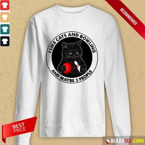 I like Cats And Bowling Long-Sleeved
