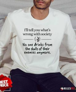 I'll Tell You What's Wrong With Society Sweater