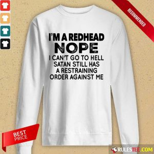 I'm A Redhead Nope Long-Sleeved