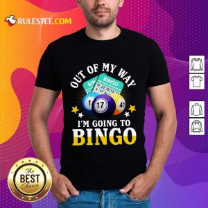 I'm Going To Bingo Shirt