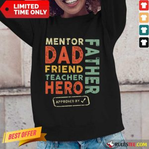 Mentor Dad Friend Teacher Hero Father Long-Sleeved
