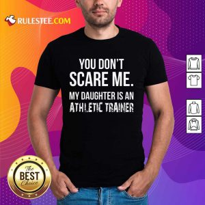 My Daughter Is An Athletic Trainer Shirt