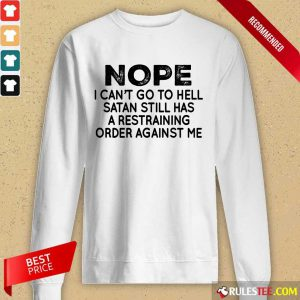 Nope I Can't Go To Hell Long-Sleeved