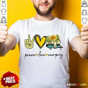 Peace Love Camping Shirt