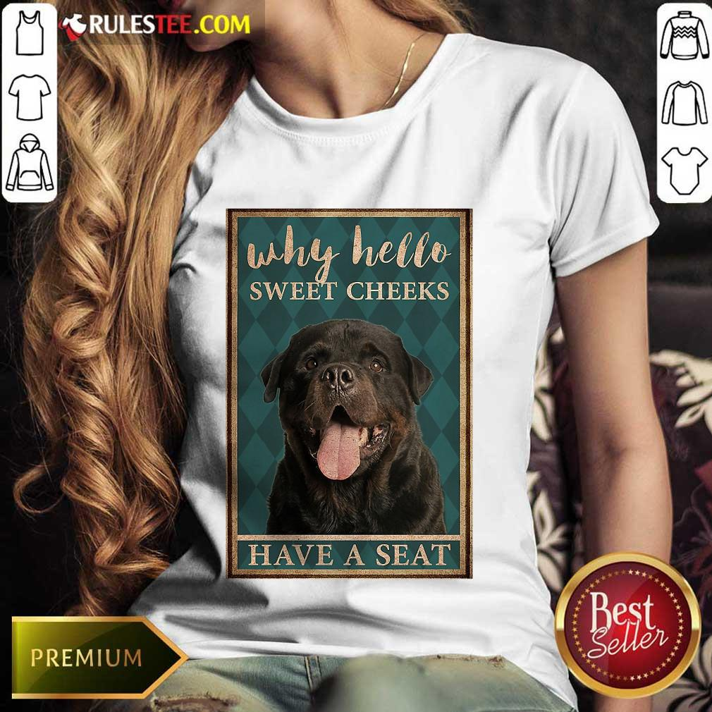 Rottweiler Why Hello Poster Ladies Tee