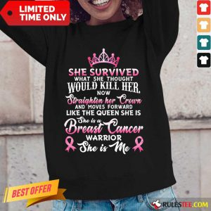 She Survived Would Kill Her Breast Cancer Long-Sleeved