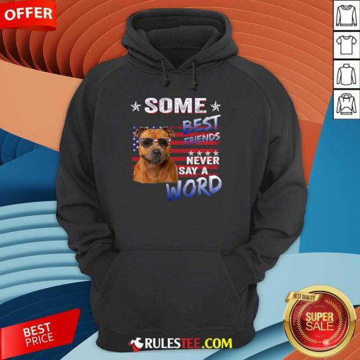 Staffordshire Best Friends Never Say A Word Hoodie