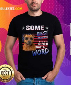 Staffordshire Best Friends Never Say A Word Shirt