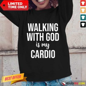 Walking With God Is My Cardio Long-Sleeved