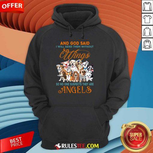Wings Dog And God Said Angels Hoodie