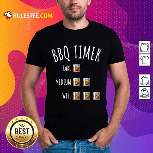 BBQ Timer Rare Medium Well Shirt