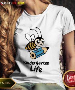 Bee Kindergarten Life Ladies Tee